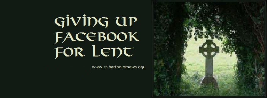 Feel free to copy or save this image and place it on your Facebook profile whilst away from social media during Lent